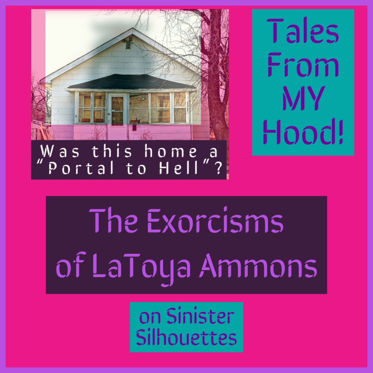 The Exorcisms of LaToya Ammons